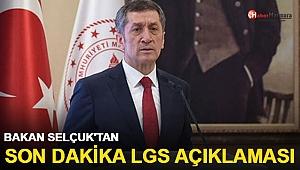 Bakan Selçuk'tan son dakika LGS açıklaması