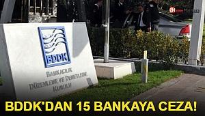 BDDK'dan 15 bankaya 19.6 milyon lira ceza