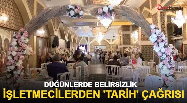 Düğün salonu işletmecilerinden 'tarih duyurulsun' çağrısı