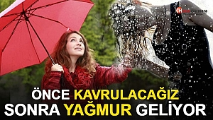 İstanbul için uyarı! Önce kavrulacağız sonra yağmur geliyor