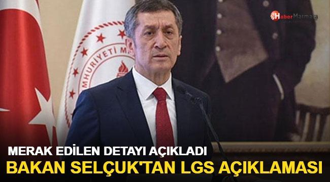 Milli Eğitim Bakanı Ziya Selçuk'tan LGS açıklaması!