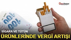 Sigara ve tütün ürünlerinde vergi artışı