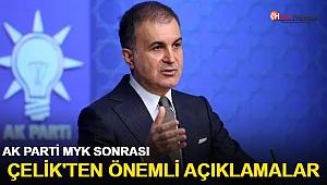 AK Parti MYK sonrası Çelik'ten önemli açıklamalar