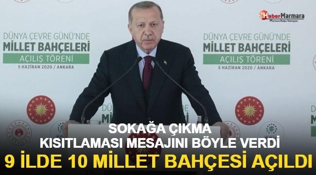 Cumhurbaşkanı Erdoğan 10 millet bahçesinin toplu açılış töreninde konuştu