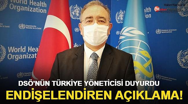DSÖ'nün Türkiye yöneticisi duyurdu! Endişelendiren açıklama