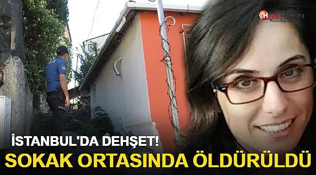 İstanbul'da Dehşet! Sokak ortasında öldürüldü