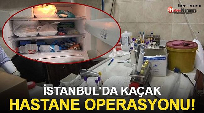 İstanbul'da kaçak hastane operasyonu! Hastalardan alınan örnekler dondurmalarla...