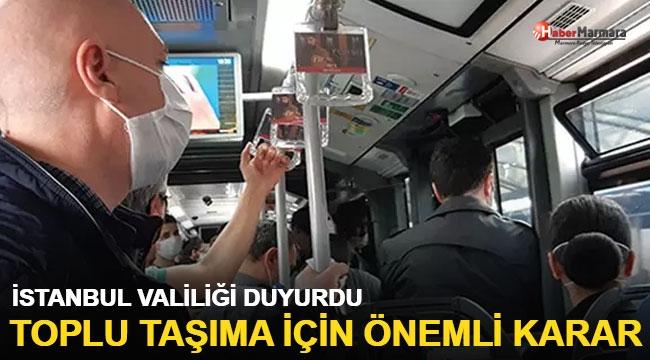 İstanbul'da toplu taşımayla ilgili flaş açıklama
