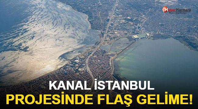 Kanal İstanbul Projesinde Flaş Gelişme!