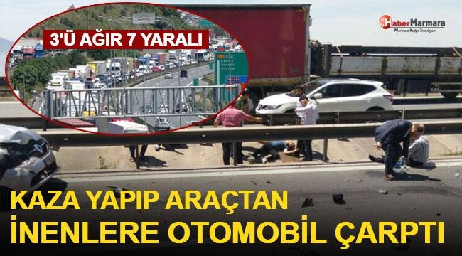 Kaza yapıp araçlardan inenlere otomobil çarptı! 3'ü ağır, 7 yaralı