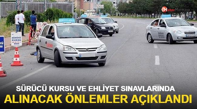 Sürücü kursu ve ehliyet sınavlarında alınacak önlemler açıklandı