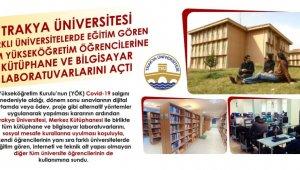 Trakya Üniversitesi, kütüphane ve bilgisayar laboratuvarlarını tüm üniversite öğrencilerine açtı