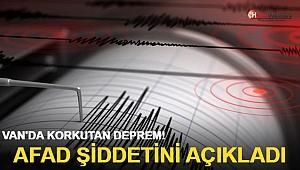 Van'da korkutan deprem! AFAD şiddetini açıkladı