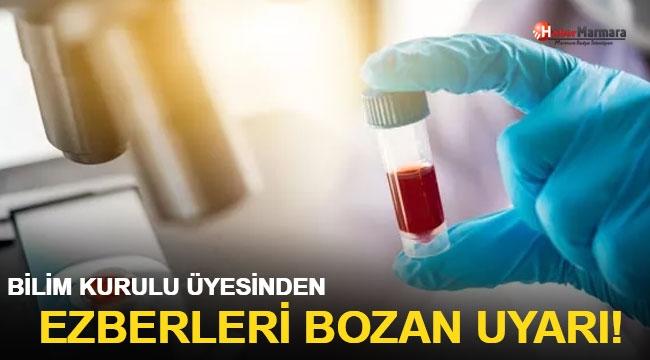 Bilim Kurulu üyesi Özlü'den ezberleri bozan uyarı!
