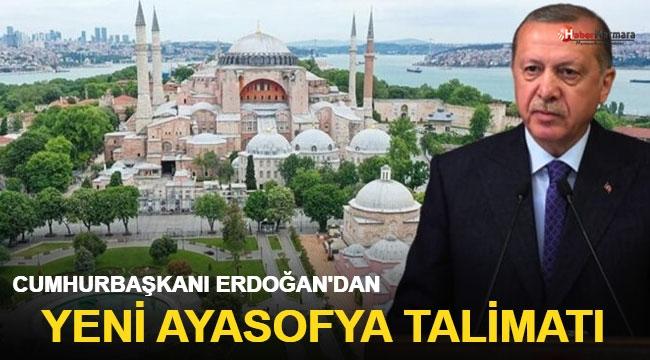Cumhurbaşkanı Erdoğan'dan son dakika Ayasofya talimatı!