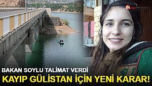 Kayıp Gülistan için yeni karar! Bakan Soylu talimat verdi