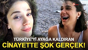 Türkiye'yi ayağa kaldıran cinayette şok gerçek!