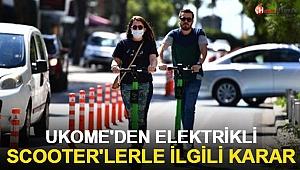 UKOME'den elektrikli scooter'larla ilgili karar