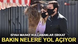 Uzmanlardan 'siyah maske' uyarısı!