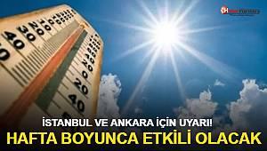 İstanbul'dan sonra bir uyarı da Ankara'ya geldi! Hafta boyunca etkili olacak
