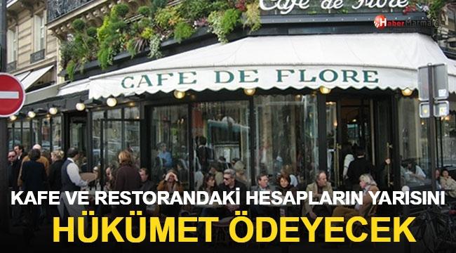 Kafe ve restoranlardaki  hesaplarının yarısını hükümet ödeyecek