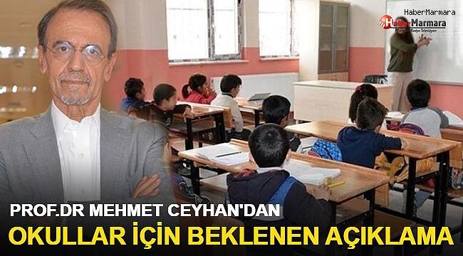 Okulların açılmasıyla ilgili Mehmet Ceyhan'dan beklenen açıklama