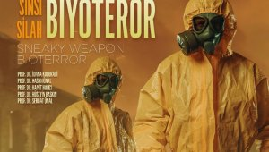Uzmanlar, ScienceUp'ın yeni sayısında 'Biyoterör'ü konuştu