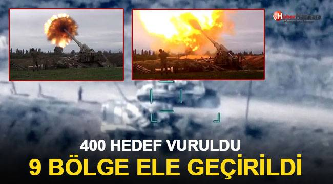 400 hedef vuruldu, 9 bölge ele geçirildi