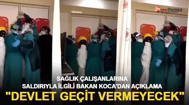 Bakan Koca'dan sağlık çalışanlarına saldırıyla ilgili açıklama
