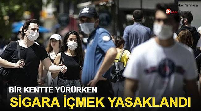 Bir kentte yürürken sigara içmek yasaklandı!