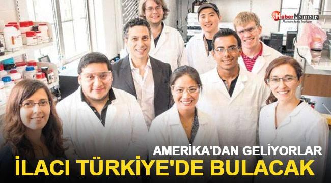 İlacı Türkiye'de bulacak! Amerika'dan geliyorlar