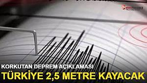 Korkutan deprem açıklaması! Marmara, 2,5 metre kayacak