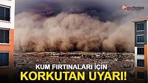 Kum fırtınaları için korkutan uyarı