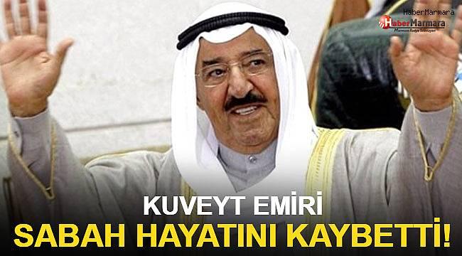 Kuveyt Emiri Sabah hayatını kaybetti!