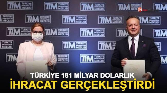 Türk 181 milyar dolar ihracat gerçekleştirdi