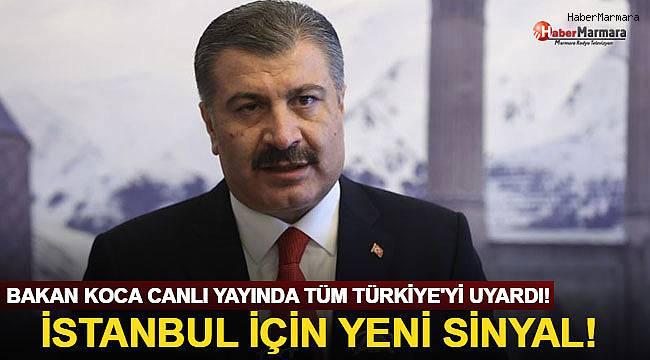 Bakan Koca Canlı Yayında Tüm Türkiye'yi Uyardı! İstanbul İçin Yeni Sinyal!