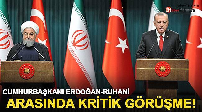 Başkan Erdoğan'dan Ruhani ile önemli görüşme!