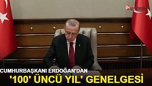 Cumhurbaşkanı Erdoğan'dan '100'üncü yıl' genelgesi