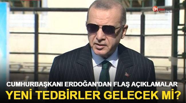 Koronavirüste yeni tedbirler gelecek mi? Cumhurbaşkanı Erdoğan'dan önemli açıklama