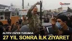 Aliyev Zafer Turunda 27 Yıl Sonra İlk Ziyaret!