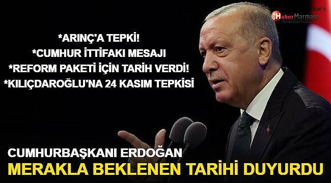 Cumhurbaşkanı Erdoğan Merakla beklenen tarihi duyurdu