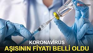 Koronavirüs aşısının fiyatı belli oldu