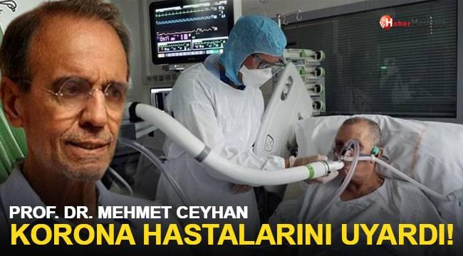 Prof. Dr. Mehmet Ceyhan Korona Hastalarını Uyardı!