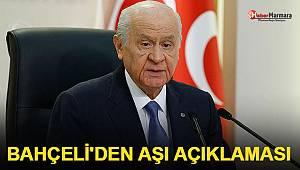 MHP Lideri Bahçeli'den Aşı Açıklaması!