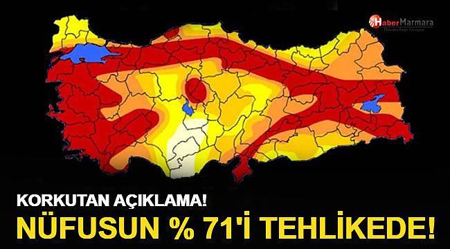 Nüfusun yüzde 71'i deprem riski altında
