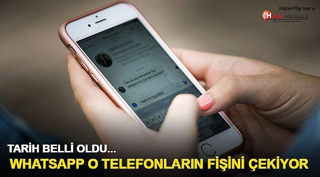 Tarih belli oldu! Whatsapp o telefonların fişini çekiyor
