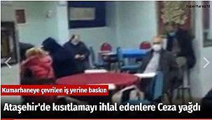 Ataşehir'de kısıtlamayı ihlal edenlere Ceza yağdı