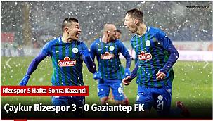 Çaykur Rizespor 3 - 0 Gaziantep FK