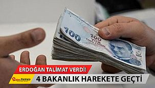 Cumhurbaşkanı Erdoğan Talimat Verdi... 4 Bakanlık Harekete Geçti