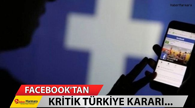 Facebook'tan kritik Türkiye kararı